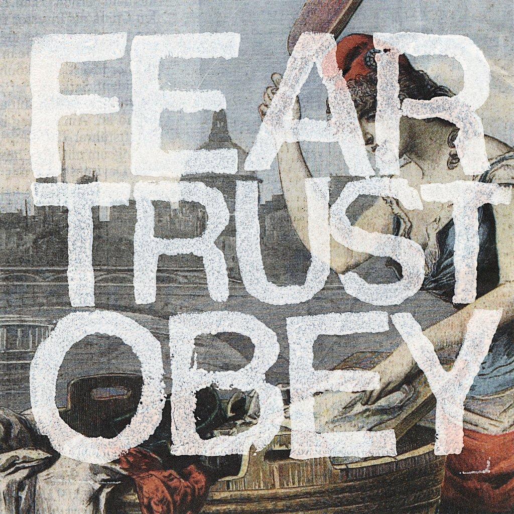 fear trust obey